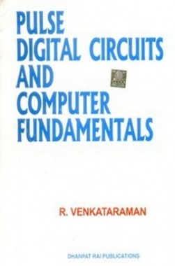 Pulse Digital Circuits and Computer Fundamentals eBook By R Venkatraman
