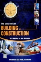 The Text Book of Building Construction technology eBook By S P Arora