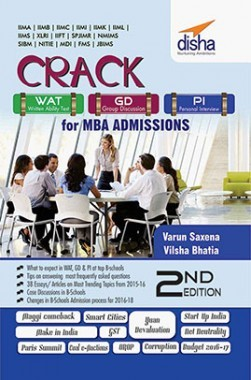 Crack WAT/ GD/ PI for MBA Admissions 2nd Edition (CAT/ XAT/ IIFT/ FMS/ SNAP/ NMAT/ CMAT/ JBIMS Aspirants)