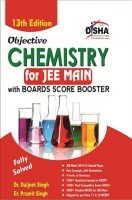 Objective Chemistry for  JEE Main with Boards Score Booster 13th Edition