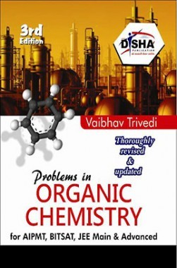 Problems in Organic Chemistry for JEE Main & Advanced 3rd edition