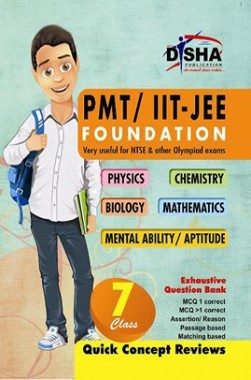 PMT/ IIT-JEE Foundation for Class 7 (Science/ Maths/ Mental Ability) 2nd Edition