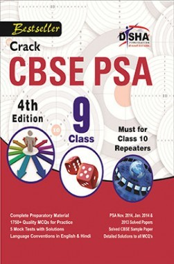 Crack CBSE-PSA 2015 Class 9 (Study Material + Fully Solved Exercises + 5 Model Papers) 4th Edition