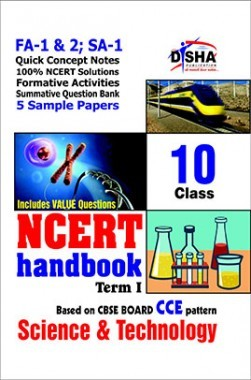 NCERT Handbook Term 1 Science & Technology Class 10 (NCERT Solutions + FA Activities + SA Practice Questions & 5 Sample Papers)
