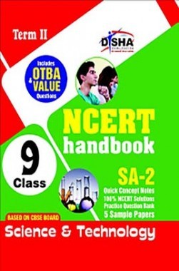 NCERT Handbook Term II Science & Technology Class 9 (NCERT Solutions + FA Activities + SA Practice Questions & 5 Sample Papers)