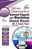 Class 12 Chemistry Solved Papers (2008-16) cum Revision Handbook with 3 Sample Papers