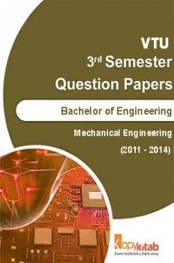 VTU QUESTION PAPERS 3rd Semester Mechanical Engineering 2011-2014