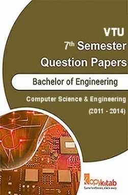 VTU QUESTION PAPERS 7th Semester Computer Science and Engineering 2011 - 2014