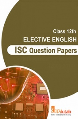 ISC Sample Question Papers For Class 12 Elective English