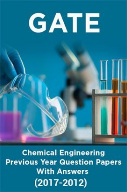 GATE Chemical Engineering Previous Year Question Papers With Answers (2016-2012)