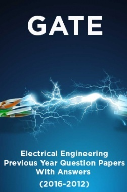GATE Electrical Engineering Previous Year Question Papers With Answers (2016-2012)