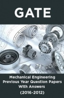 GATE Mechanical Engineering Previous Year Question Papers With Answers (2016-2012)