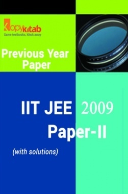 IIT JEE QUESTION PAPERS PAPER 2 WITH SOLUTIONS 2009