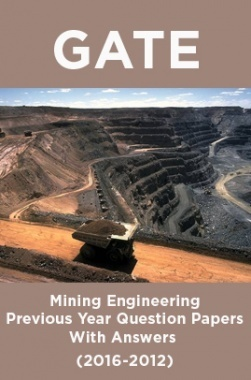 GATE Mining Engineering Previous Year Question Papers With Answers (2016-2012)
