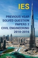 IES Previous Year Solved Question Papers 2 Civil Engineering 2016-2010
