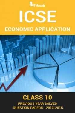 ICSE Previous Year Solved Question Papers For Class 10 Economic Applications 2013-2015