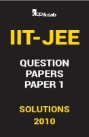 IIT JEE SOLVED QUESTION PAPERS PAPER 1 2010