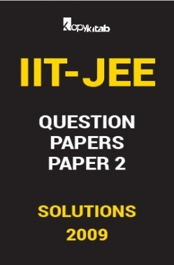 IIT JEE SOLVED QUESTION PAPERS PAPER 2 2009