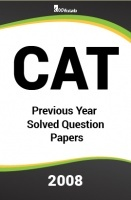 CAT Previous Year Solved Question Papers  2008