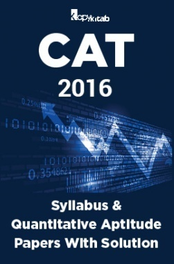 CAT 2016 Syllabus And Quantitative Aptitude Papers With Solutions