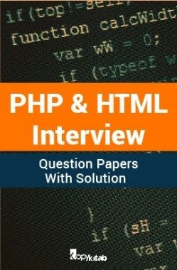PHP & HTML Interview Question Papers With Solution