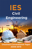 IES Unsolved Conventional Papers For Civil Engineering  2009-2015