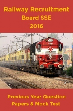 Railway Recruitment Board SSE 2016 Previous Year Question Papers And Mock Test