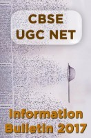 CBSE UGC NET Information Bulletin 2017