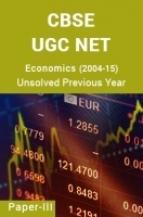 CBSE UGC NET Unsolved Previous Year Question Papers Economics Paper-III (2004-15)