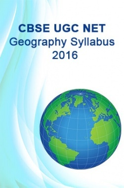 CBSE UGC NET Geography Syllabus 2016