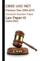 CBSE UGC NET Previous Year 2004-2015 Unsolved Question Paper Law Paper-III(June-Dec)