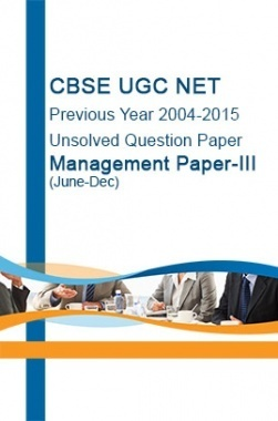 CBSE UGC NET Previous Year 2004-2015 Unsolved Question Paper Management Paper-III(June-Dec)