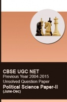 CBSE UGC NET Previous Year 2004-2015 Unsolved Question Paper Political Science Paper-II(June-Dec)