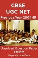 CBSE UGC NET Previous Year 2004-15Unsolved Question Paper Sanskrit Paper-II(June-Dec)