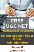 CBSE UGC NET Previous Year 2012-13 Solved Question Public Administration Paper-III(June-Dec)