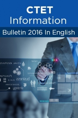 CTET Information Bulletin 2016 In English