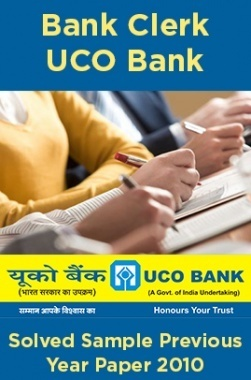 Bank Clerk UCO Bank Solved Sample Previous Year Paper 2010