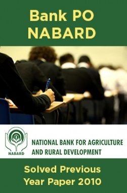 Bank PO NABARD Solved Previous Year Paper 2010