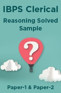 IBPS Clerical Reasoning Solved Sample Paper-1 & Paper-2
