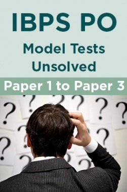 IBPS PO Model Tests Unsolved Paper-1 to Paper-3