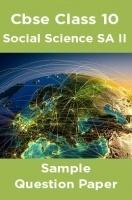CBSE Class 10 Social Science SA II Sample Question Paper