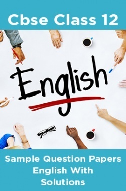 CBSE Sample Question Papers English With Solutions Class 12