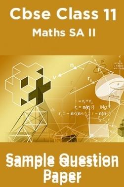 Cbse Class 11 Maths SA II Sample Question Paper