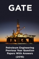 GATE Petroleum Engineering Previous Year Question Papers With Answers (2016)