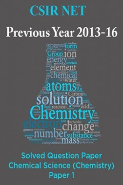 CSIR NET Previous Year 2013-16 Solved Question Paper Chemical Science (Chemistry) Paper 1
