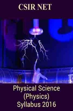 CSIR NET Physical Science (Physics) Syllabus 2016