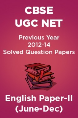 CBSEUGCNETPrevious Year 2012-14 Solved Question PapersEnglishPaper-II (June-Dec)