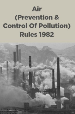 Air (Prevention And Control Of Pollution) Rules 1982