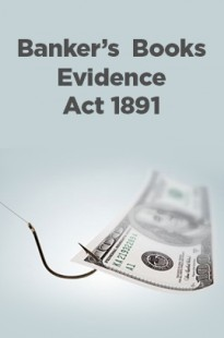 Bankers' Books Evidence Act 1891