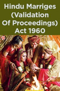 Hindu Marriges (Validation Of Proceedings) Act 1960